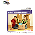 Aider les parents à être parents. Le soutien à la parentalité, une perspective internationale - Centre d'<b>Analyse</b> <b>Stratégique</b>