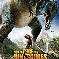Sur la Terre des <b>Dinosaures</b>, le Film 3D