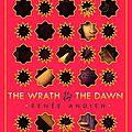 The <b>Wrath</b> & The Dawn [The <b>Wrath</b> & The Dawn #1] de Renée Ahdieh