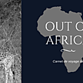 [Carnet de voyage] Out Of Africa - Safaris Photos