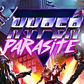 Test de HyperParasite - Jeu Video Giga France