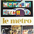 Livre album ... le metro (1980) * alain grée