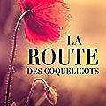 La route des coquelicots, de véronique biefnot et francis dannemark