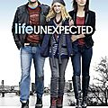 Life unexpected - saison 1
