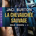 La chevauchée sauvage de jaci burton [wild riders #1]