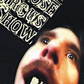 The Jim Rose Circus Sideshow (The Strange and the gruesome)