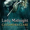 The dark artifices t1, lady midnight - cassandra clare.