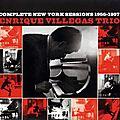Enrique Villegas Trio – 1955-57 - Complete New York Sessions 1955-1957 (Fresh Sound)