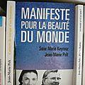 """""""Manifeste pour la beauté du monde"""