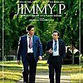 Jimmy p., psychothérapie d'un indien des plaines - de arnaud despleschin (2013)