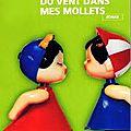 _Du Vent dans mes mollets_, de Raphaëlle <b>Moussafir</b> (2006)
