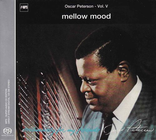 Oscar Peterson - 1968 - Mellow Mood, Exclusively for My Friends, Vol