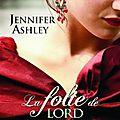 ~ Chronique ~ La folie de Lord Mackenzie de Jennifer Ashley