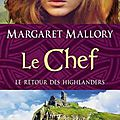Le Retour des Highlanders tome 4 - Le Chef de <b>Margaret</b> <b>Mallory</b>
