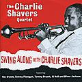 Charlie Shavers Quartet - 1961 - Swing Along With Charlie Shavers (Fresh Sound)