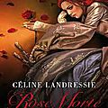 Rose morte, volume 1, la floraison
