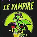 Le vampire de paul martin & guillaume decaux