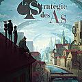 [CHRONIQUE] La stratégie des as de <b>Damien</b> <b>Snyers</b>