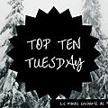 <b>Top</b> Ten Tuesday ~ 139 : Les 10 livres de votre PAL que vous voulez vraiment lire dont vous repoussez sans cesse sa lecture