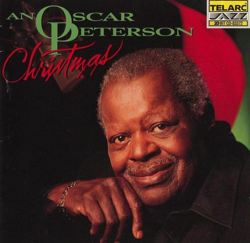 Oscar Peterson - 1995 - An Oscar Peterson Christmas (Telarc)