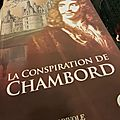 La conspiration de chambord - dominique labarriere