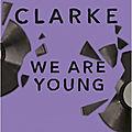 We are young de <b>Cat</b> <b>Clarke</b>