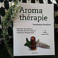 Aromathérapie - 100 huiles essentielles