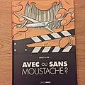 J'ai lu Avec ou sans moustache de Courty & <b>Efix</b> (Editions Grand Angle)