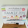 Le calendrier de la famille ZEN