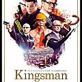 <b>Kingsman</b> <b>Services</b> <b>Secrets</b> - Film Action Matthew Vaughn - Acteurs : Michael Caine - Taron Egerton - Colin Firth - Samuel Jackson