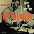 Art Blakey - 1957 - Orgy In Rhythm, Vol