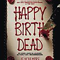 Happy birthdead de Christopher Landon