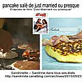 Pancake salé de just married ou presque