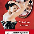 Fräulein <b>France</b> -Romain Sardou.