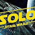 Solo, western dans une galaxie très lointaine