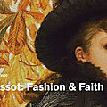 Exhibition presents first reassessment of <b>James</b> <b>Tissot</b>'s oeuvre in 20 years
