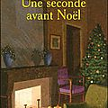 Une seconde avant Noël ~~ <b>Romain</b> <b>Sardou</b>