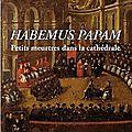 <b>Habemus</b> <b>Papam</b>