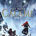 Calame, tome 2, les deux royaumes, de Paul Beorn