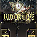Deux projections aux <b>Hallucinations</b> <b>Collectives</b>