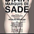 DAF Le marquis de Sade au <b>Ciné</b> 13 Théâtre (critique)