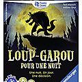 Premières parties du jeu <b>Loups</b> Garou pour une nuit
