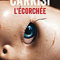 L'écorchée – <b>Donato</b> <b>Carrisi</b>