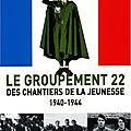 Le groupement 22 des chantiers de la jeunesse 1940-1944 de laurent battut