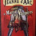 Jeanne d'arc contre le maître des vampires de robert darvel