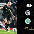 Les buts manchester city vs celtic résumé vidéo (1-1)
