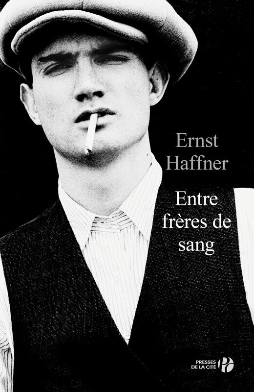 Entre frères de Sang - Ernst Haffner