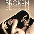 Connected Tome 2 : Broken (Trilogie Connexions #2)