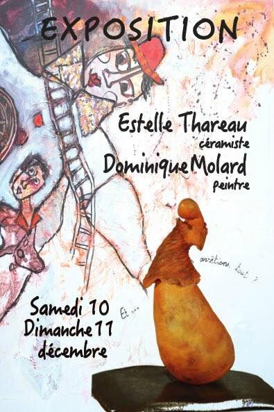 - Expostion Estelle THAREAU, céramiste et Dominique MOLARD, peintre