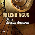 Sens <b>dessus</b> dessous de Milena Agus